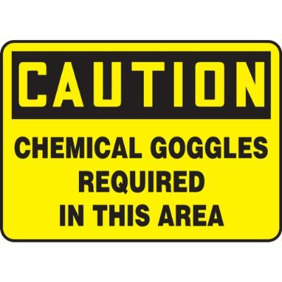 Caution - Chemical Goggles Required in This Area OSHA HazMat Sign