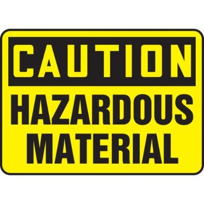 Caution - Hazardous Material OSHA HazMat Sign