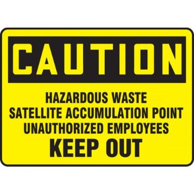 Caution - Hazardous Waste Satellite Accumulation Point OSHA HazMat Sign