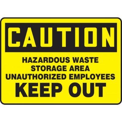 Caution - Hazardous Waste Storage Area Keep Out OSHA HazMat Sign