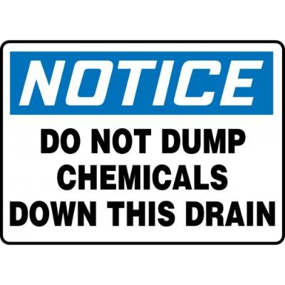 Notice - Do Not Dump Chemicals Down This Drain OSHA HazMat Sign