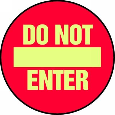 Do Not Enter - Glow Adhesive Floor Sign