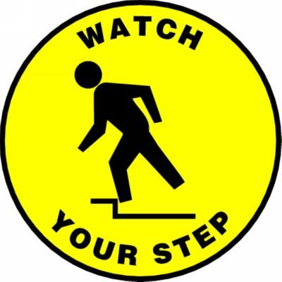 Watch Your Step - Adhesive Floor Sign