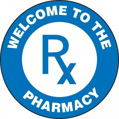 Welcome to the Pharmacy - Adhesive Floor Sign
