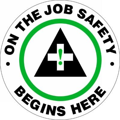 On the Job Safety Begins Here - Adhesive Floor Sign