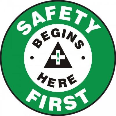 Safety Begins Here First - Adhesive Floor Sign