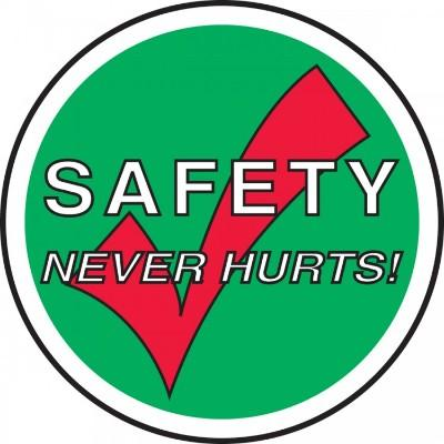 Safety Never Hurts - Adhesive Floor Sign