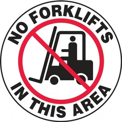 No Forklifts in This Area - Adhesive Floor Sign