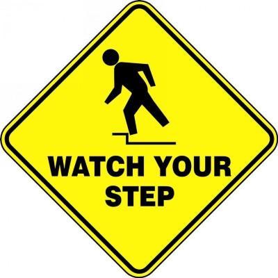 Watch Your Steps - Diamond Floor Sign