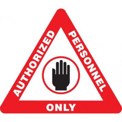 Authorized Personnel Only - Triangular Floor Sign