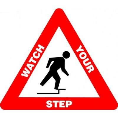 Watch Your Step - Triangular Floor Sign
