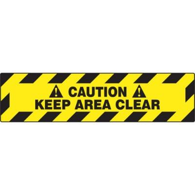 Caution - Keep Area Clear - Step Style Floor Sign