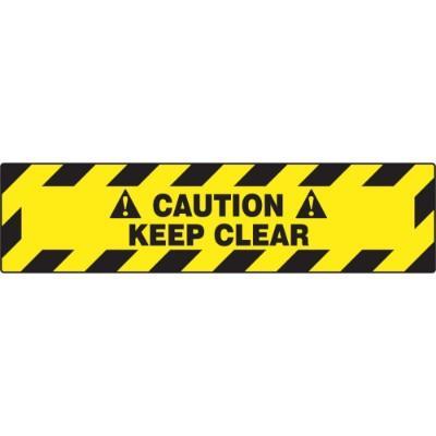 Caution - Keep Clear - Step Style Floor Sign