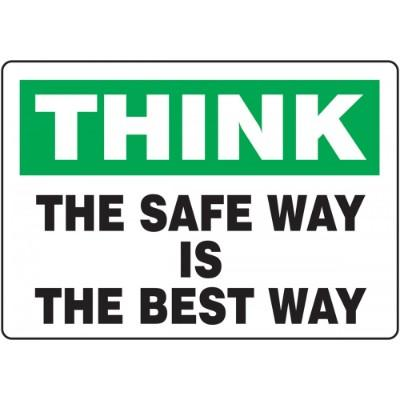 Think - The Safe Way is the Best Way - Mat Style Floor Sign