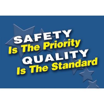 Safety is the Priority, Quality is the Standard - Mat Style Floor Sign