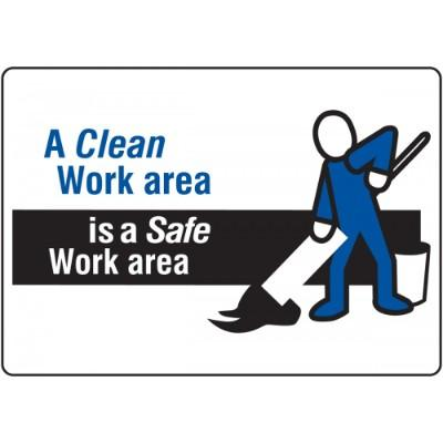 A Clean Work Area is a Safe Work Area - Mat Style Floor Sign
