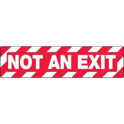 Not An Exit - Skid-Gard® Floor Sign