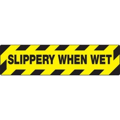 Slippery When Wet - Skid-Gard® Floor Sign