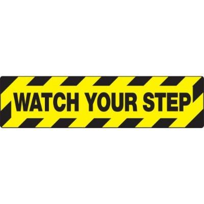 Watch Your Step - Skid-Gard® Floor Sign