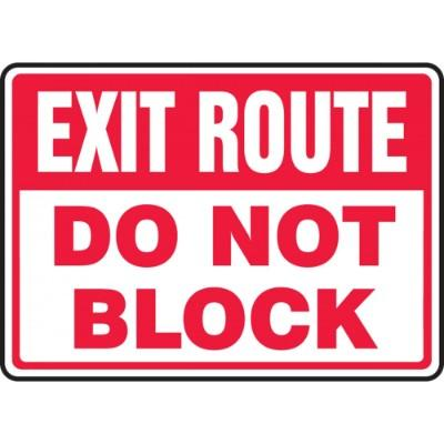 Exit Route - Do Not Block Emergency Sign