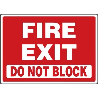 Fire Exit - Do Not Block Emergency Sign