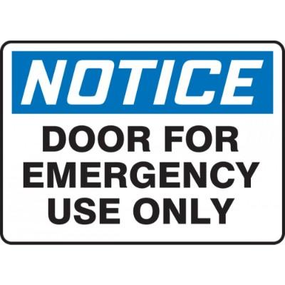 Notice - Door for Emergency Use Only OSHA Emergency Sign