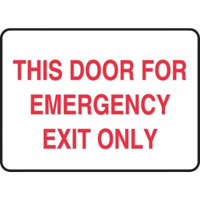 This Door for Emergency Exit Only Emergency Sign