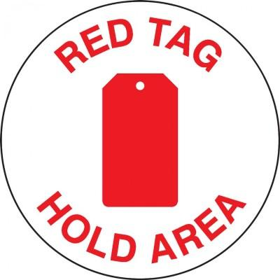 Red Tag Hold Area Floor Sign