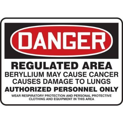 Danger - Regulated Area, Beryllium May Cause Cancer OSHA Beryllium Sign