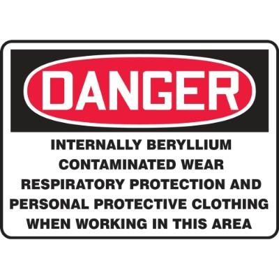Danger - Internally Beryllium Contaminated, Wear Protection OSHA Beryllium Sign