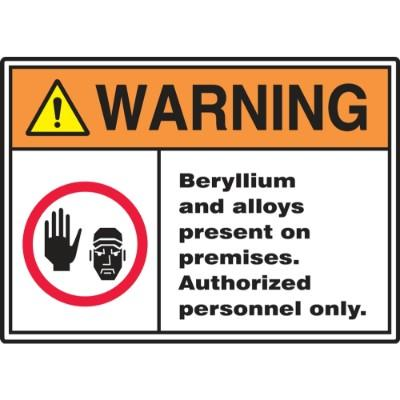 Warning - Beryllium Alloys Present on Premises ANSI Beryllium Sign