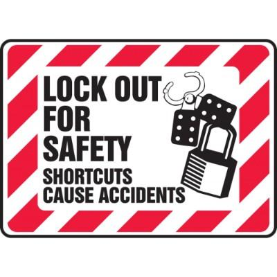 Lock Out For Safety, Shortcuts Cause Accidents Lockout Sign
