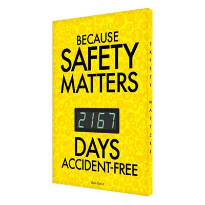 Because Safety Matters _ Days Accident-Free (Yellow) Safety Scoreboard