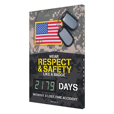 Wear Respect & Safety Like a Badge _ Days Without a Lost Time Accident - Safety Scoreboard