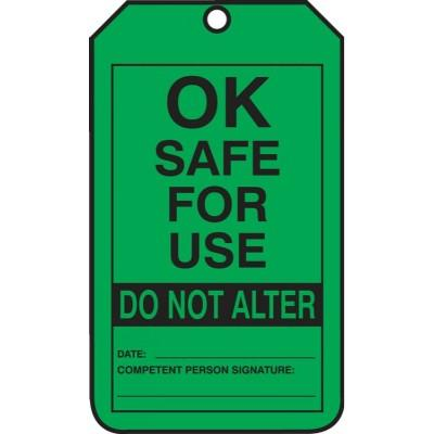 Ok Safe for Use - Do Not Alter Inspection Tag