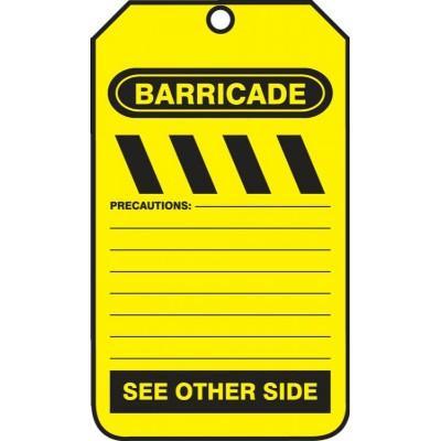 Barricade Tag (Precautions)