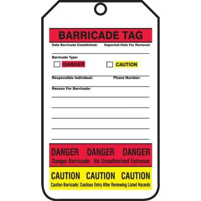 Barricade Tag (Danger/Caution)