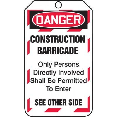 Danger - Construction Barricade, Only Persons Involved OSHA Barricade Tag