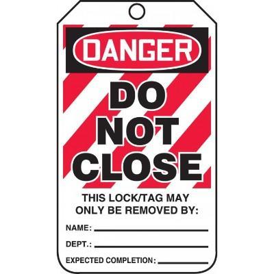 Danger - Do Not Close OSHA Lockout Tag