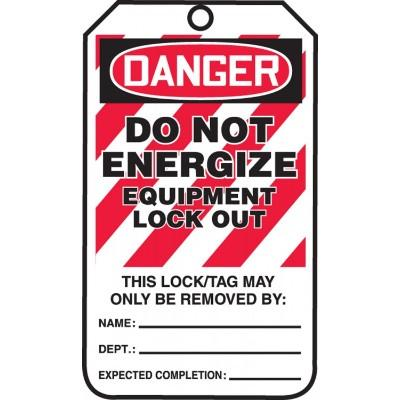 Danger - Do Not Energize, Equipment Lock Out OSHA Lockout Tag