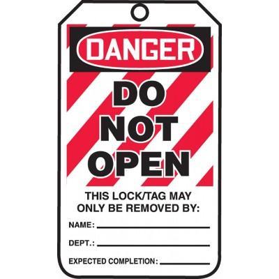 Danger - Do Not Open OSHA Lockout Tag