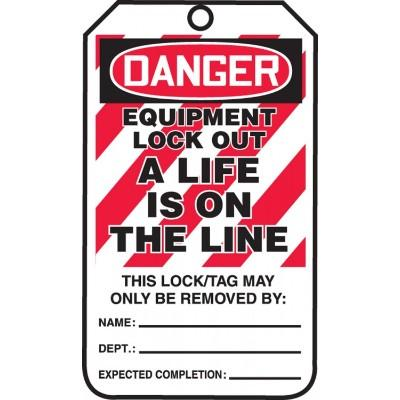 Danger - Equipment Lockout, A Life is on the Line OSHA Lockout Tag