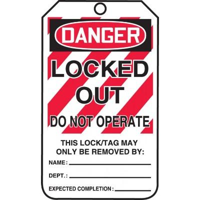 Danger - Locked Out, Do Not Operate OSHA Lockout Tag