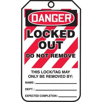 Danger - Locked Out, Do Not Remove OSHA Lockout Tag