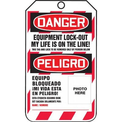 Danger/Peligro - Equipment Lock Out, My Life is on the Line OSHA Lockout Tag