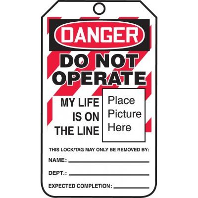 Danger - Do Not Operate, My Life is on the Line OSHA Flapped Lockout Tag