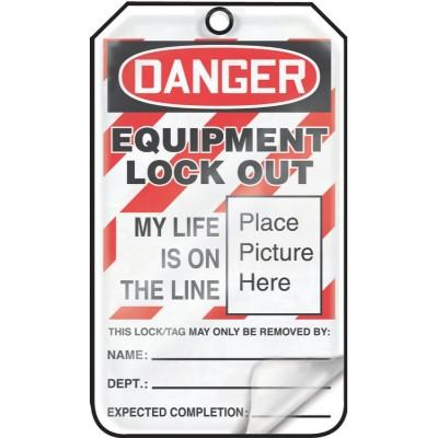 Danger - Equipment Lock Out, My Life is on the Line OSHA Flapped Lockout Tag