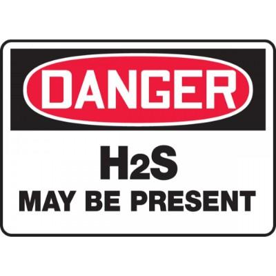 Danger - H2S May be Present OSHA Chemical Sign