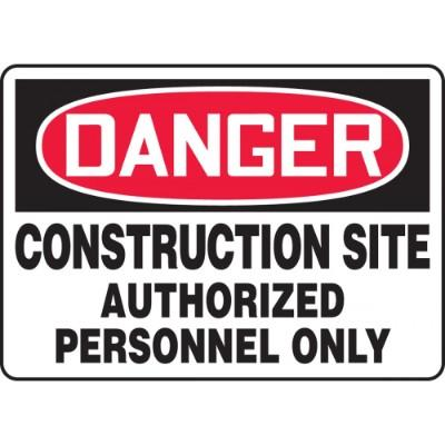 Danger - Construction Site, Authorized Personnel Only OSHA Construction Sign