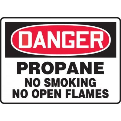 Danger - Propane No Smoking, No Open Flames OSHA HazMat Sign